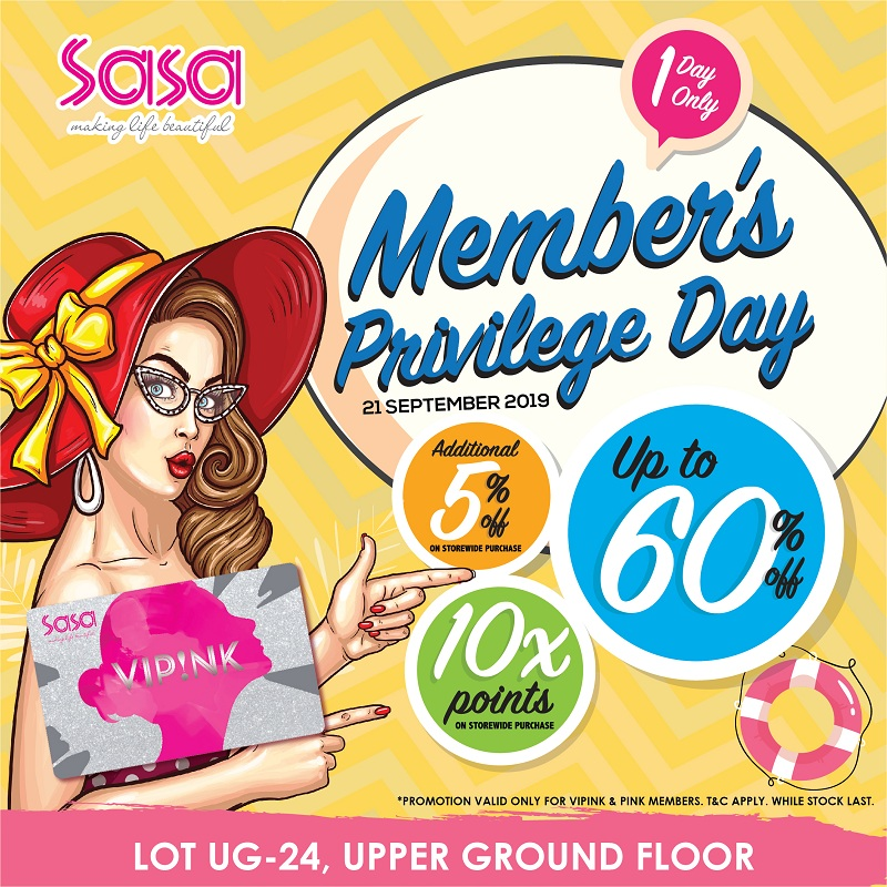 Sa Sa Member's Privilege Day!