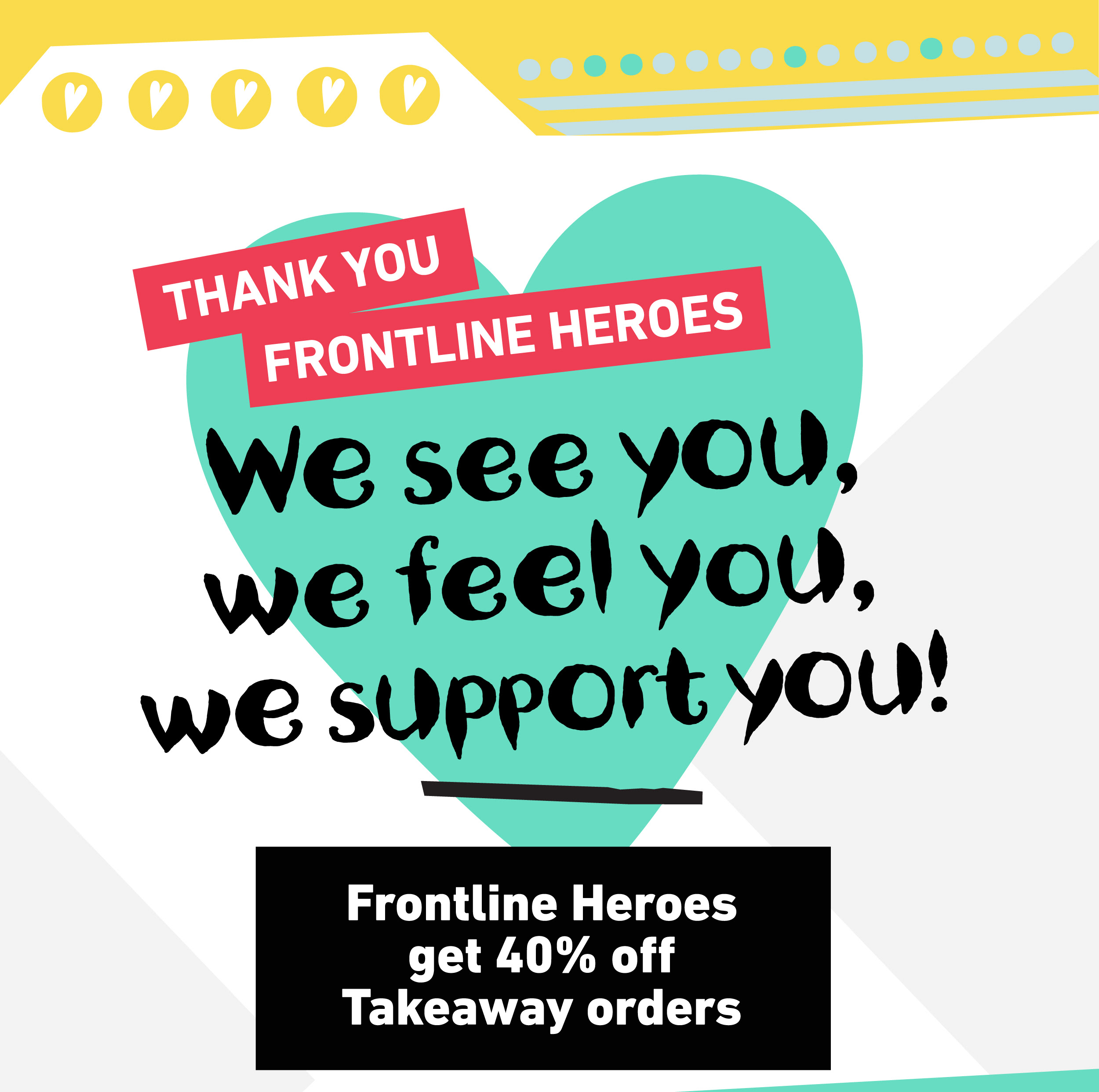 40% Off for Frontline heroes