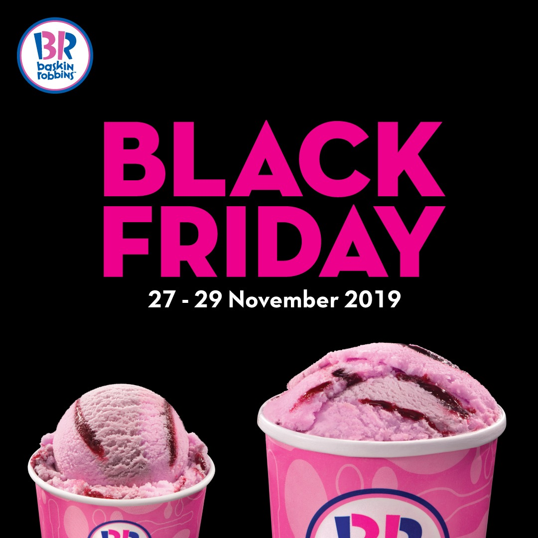Baskin Robin Black Friday!