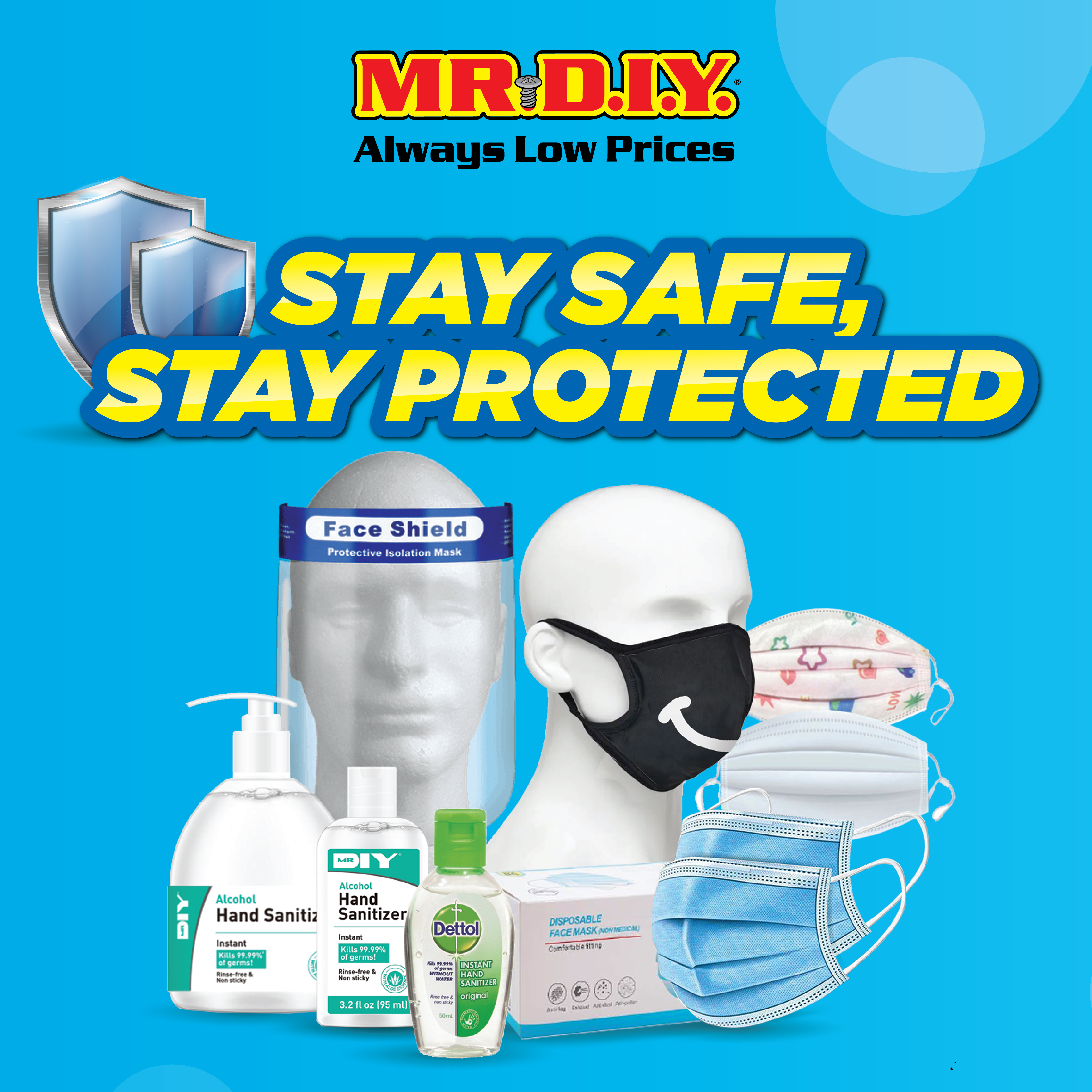 Stay Safe,Stay Home,Stay Protected with Mr DIY