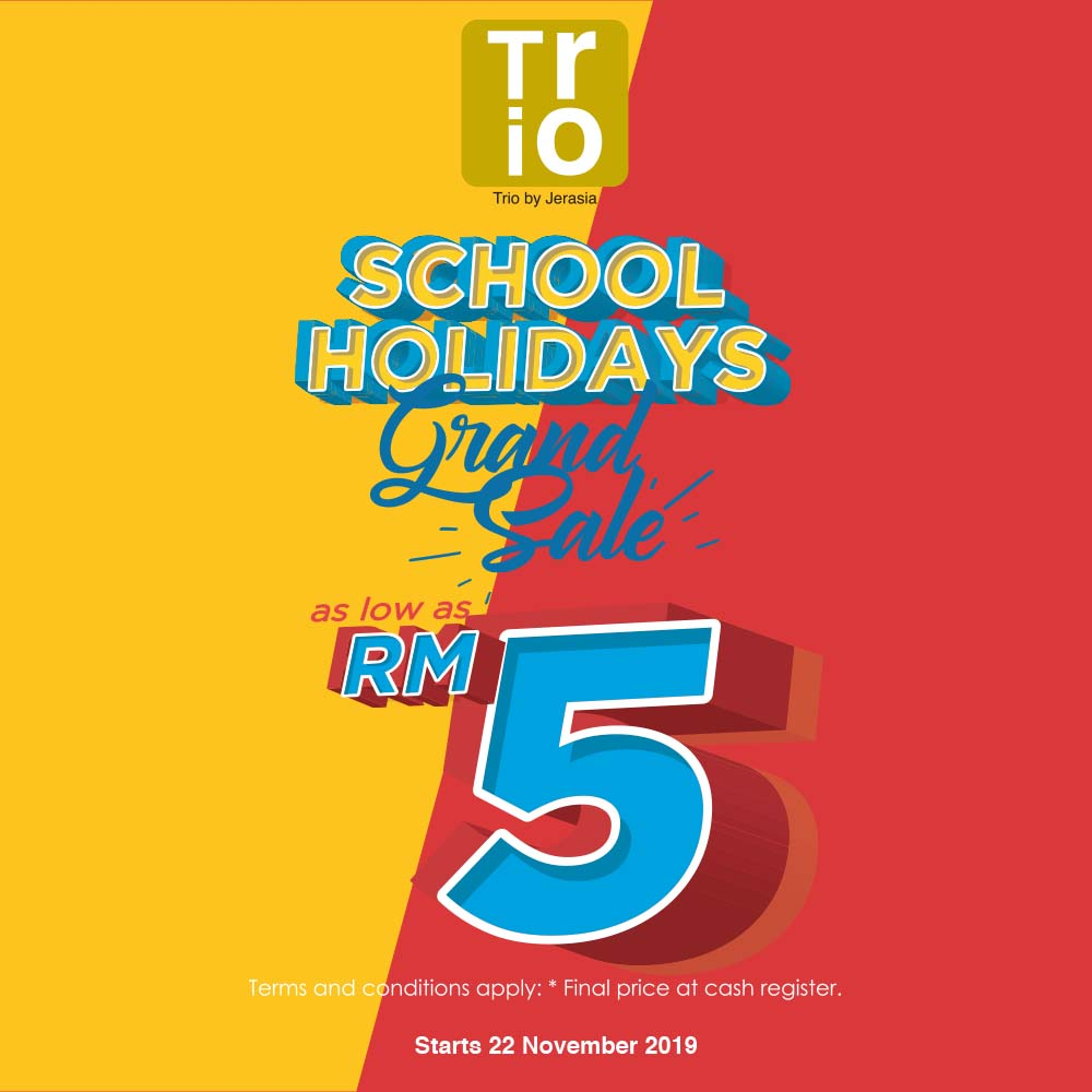 School Holiday Grand Sale!