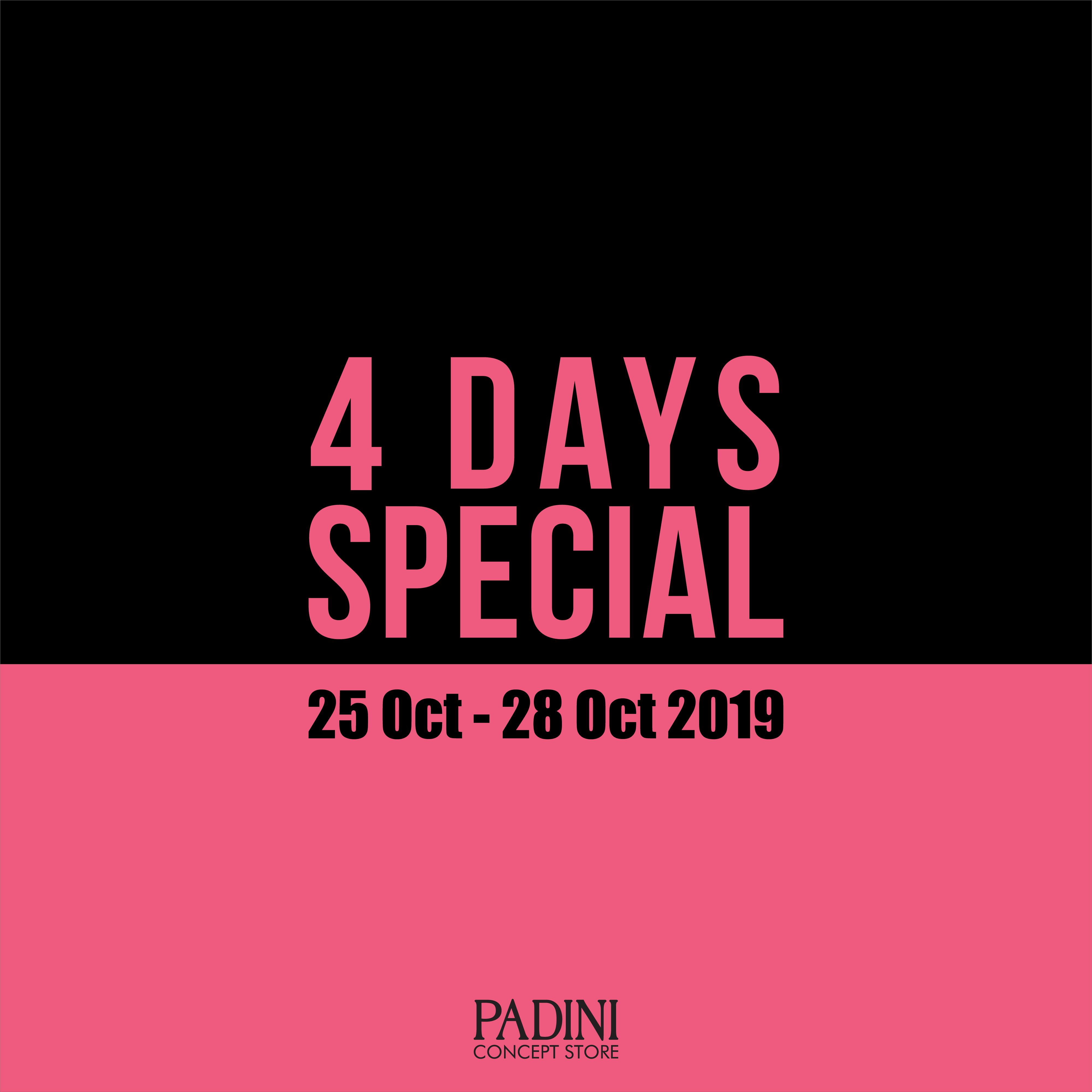 Padini 4 Days Special !