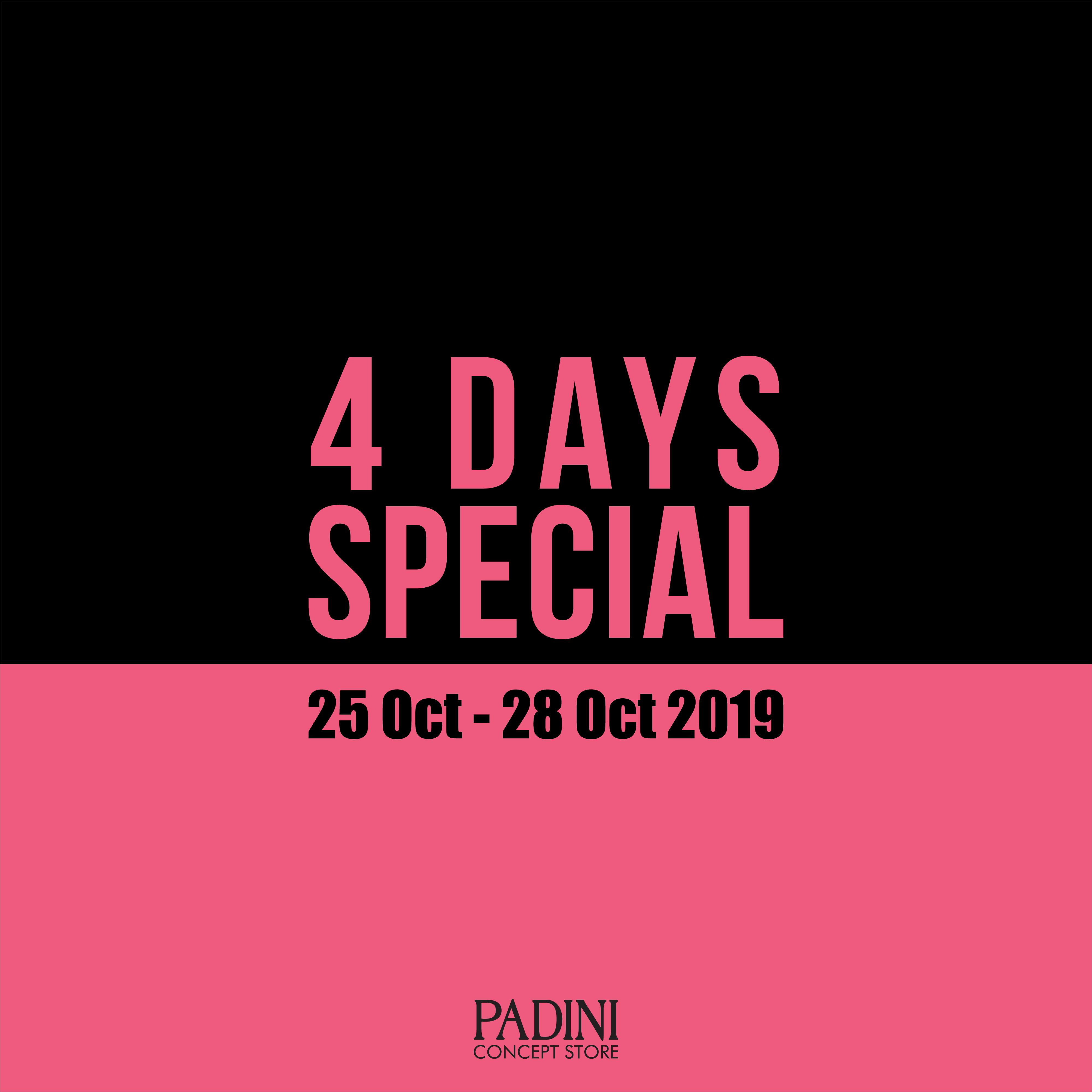 Padini 4 Days Special !