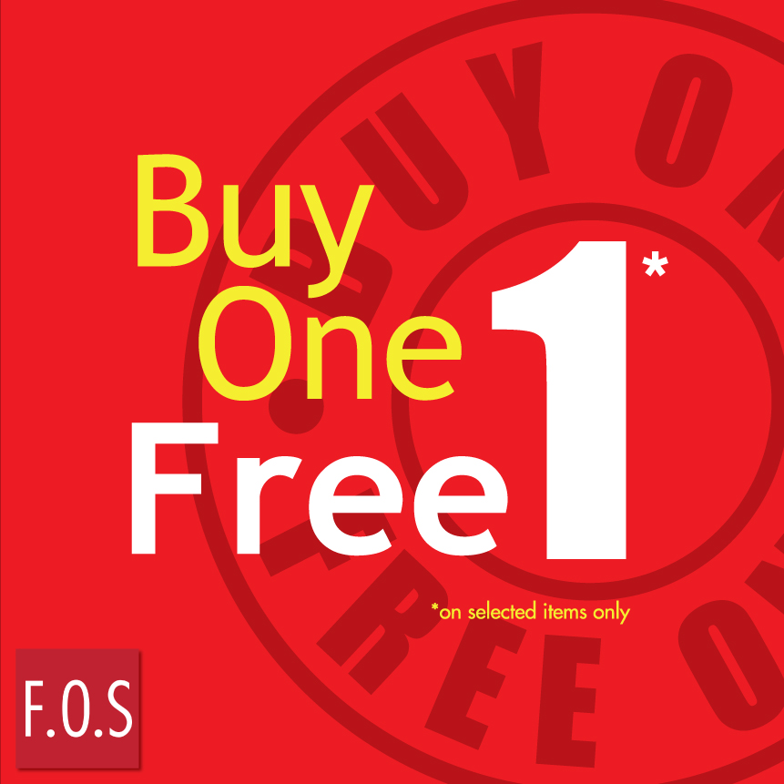 F.O.S Buy 1 Free 1 !