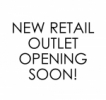 New Retail Outlet Coming Soon! Lot 20, Level UG