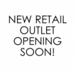 New Retail Outlet Coming Soon! Lot 26, Level UG