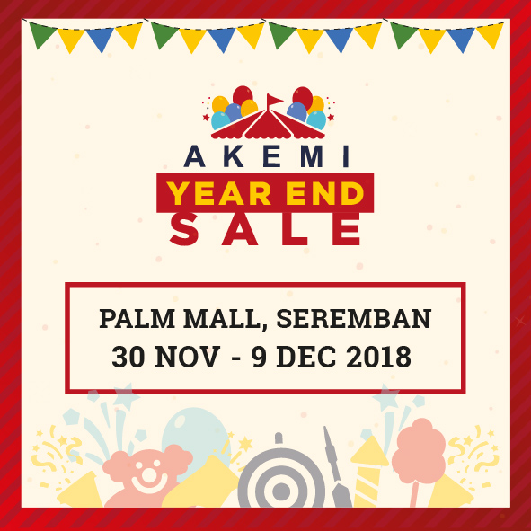 AKEMI Year End Sale