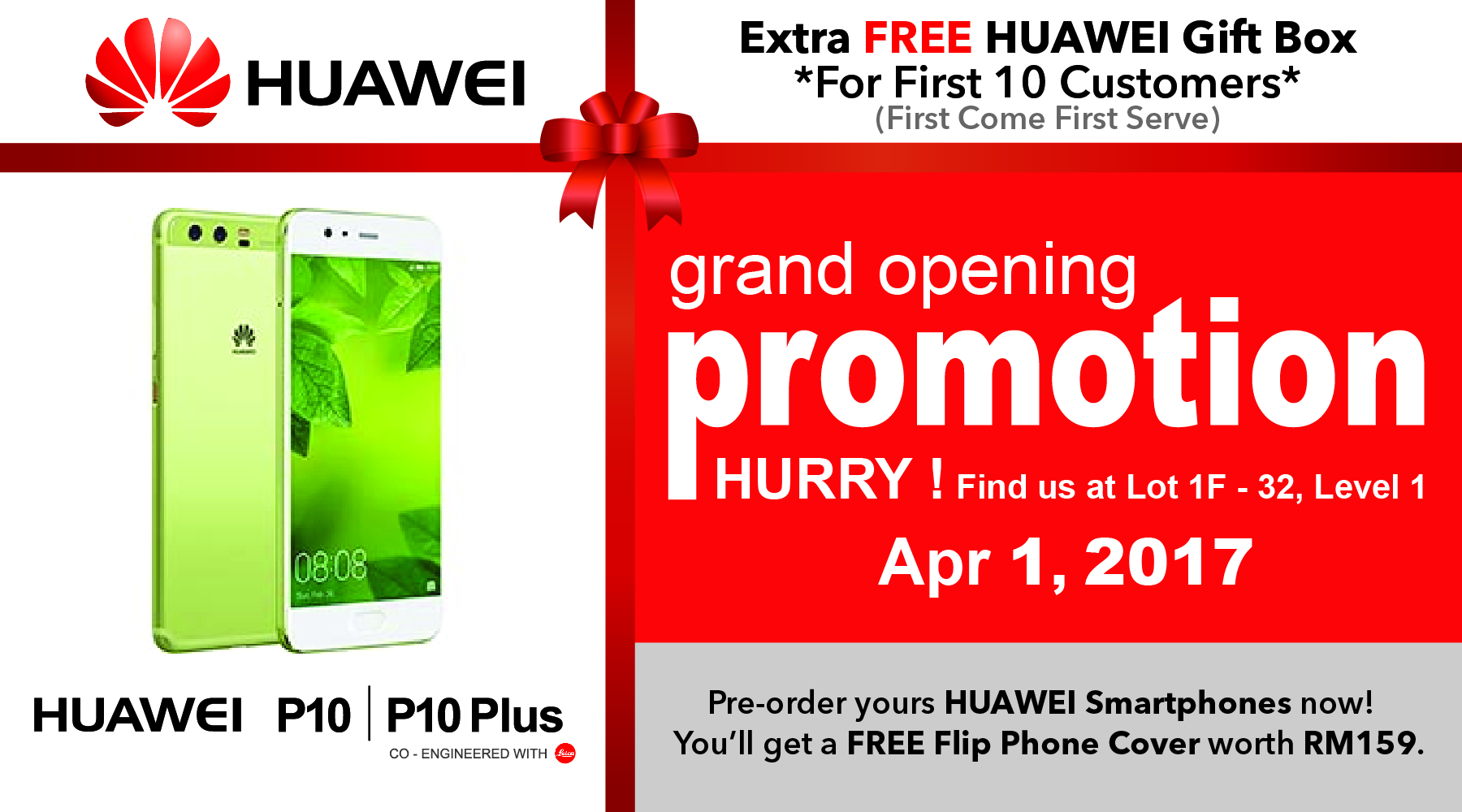 HUA WEI Grand Opening Sales